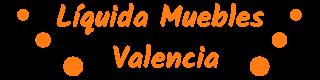 Liquida Muebles Valencia